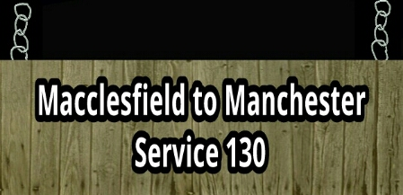 Macclesfield to Manchester  service 130