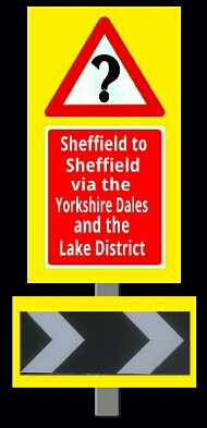Click here to find out how to make a journey from Sheffield  to Sheffield via the Yorkshire Dales and the Lake District. Could be interesting but you do need a car.