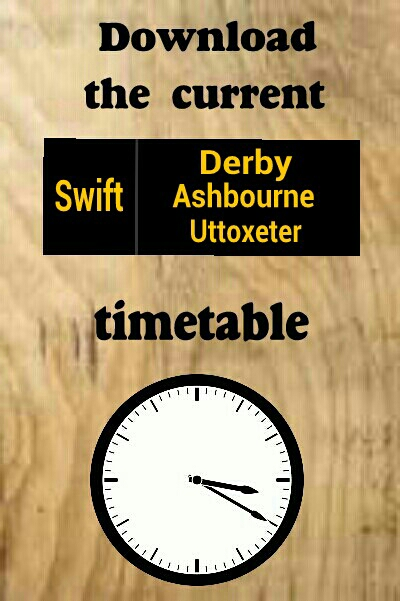 Download the Trent Barton Swift Derby Mackworth Kirk Langley Brailsford Slitalhill Ashbourne Mayfield Ellastone Denstone Rocester Uttoxeter timetable bus times