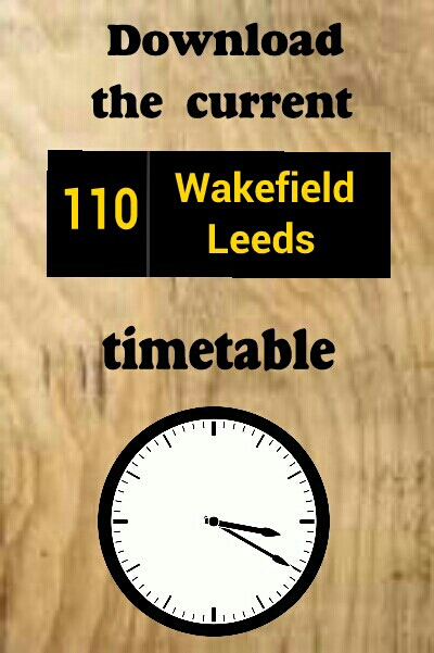 Bus times 110 Hall Green Kettlethorpe Wakefield Outwood Lofthaouse Leeds arriva